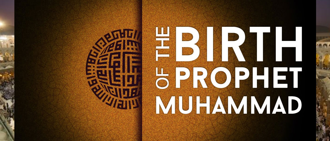 Milad Un Nabi – The Birth of the Prophet Mohammed 1